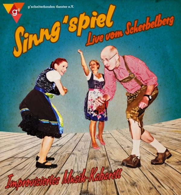 Sinng´spiel – Live vom Scherbelberg